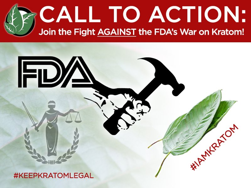 Join the Fight AGAINST the FDA's War on Kratom