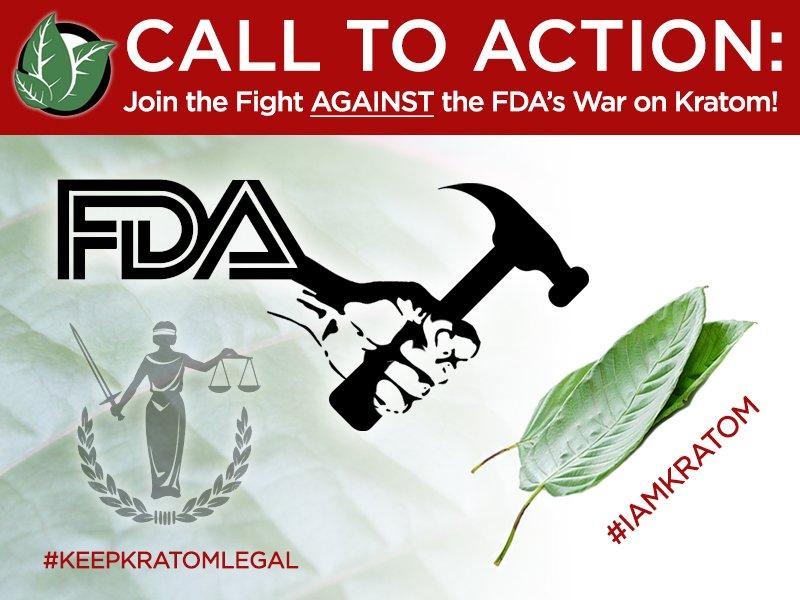 Join the Fight AGAINST the FDA's War on Kratom