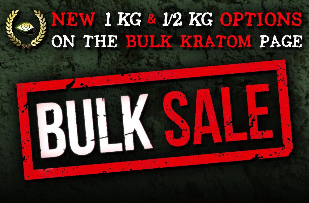 New 1 kg & 1/2 kg Bulk Kratom SALE