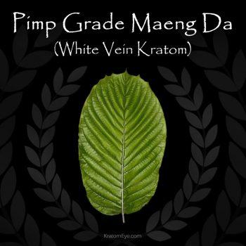 Maeng Da Pimp Grade White Vein Kratom - Highest Quality