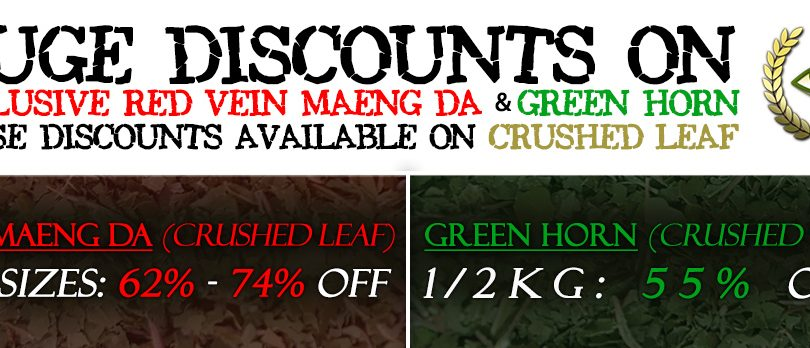 HUGE Discounts on Red Vein Maeng Da & Green Horn Kratom (Crushed Leaf)