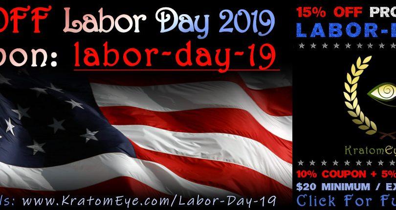15% OFF Kratom - Labor Day Promotion 2019