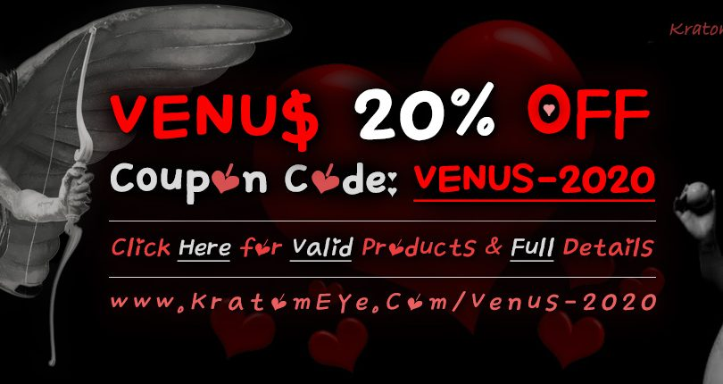 20% OFF Kratom Coupon + FREE VENUS Samples - 2020 Promotion