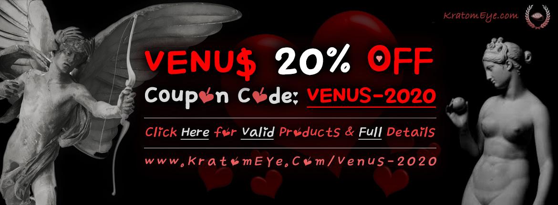 20% OFF Kratom Coupon + FREE VENUS Samples - 2020 Promotion